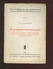 Die praktische Edelsteinkunde Gold-und Silberschmied 1948