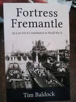 History Fortress Fremantle Submarines WW2 Western Australia Navy Base New Book