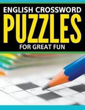 English Crossword Puzzles: For Great Fun (Paperback or Softback)