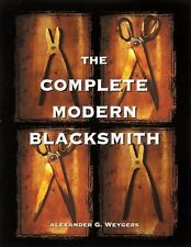 The Complete Modern Blacksmith Book~Extremely hands-on~setting up a smithy~NEW