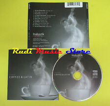 CD COFFEE & LATIN compilation 2009 SONS OF BUENA VISTA CARAM CUADRA (C4) no mc