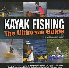 Kayak Fishing : The Ultimate Guide by Scott Null and Joel McBride (2011, Paperb…