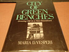 CITY OF GREEN BENCHES (ST.PETERSBURG,FL) by MARIA VESPERI,AUTHOR SIGNED,1985 BK.