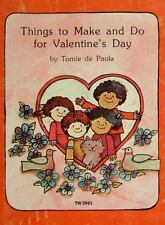 Things to Make and Do: Things to Make and Do for Valentine's Day by Tomie...