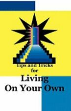 Tips and Tricks for Living on Your Own