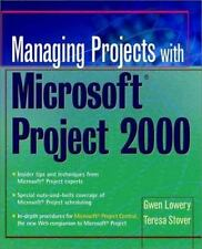 Managing Projects with Microsoft Project 2000 : For Windows by Teresa S....