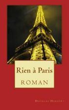 Rien à Paris : Roman by Douglas Hergert (2014, Paperback)