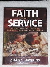 FAITH IN THE SERVICE Inspirational Stories from LDS Servicemen & Women LDS