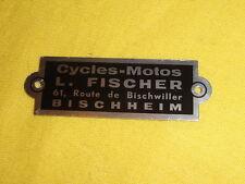 ancienne plaque de cadre Cycles Motos Fischer Bischeim,solex,terrot,peugeot…NOS