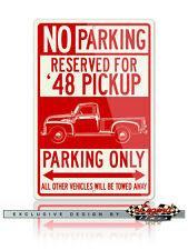 1948 Chevrolet Pickup 3100 Series Reserved Parking Only 12x18 Aluminum Sign