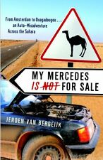 My Mercedes is Not for Sale: From Amsterdam to Oua