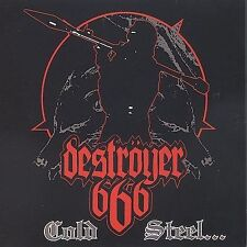 Cold Steel for an Iron Age, Destroyer 666, Good
