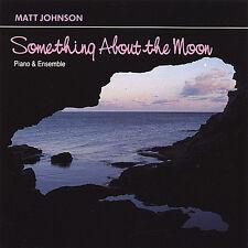 Matt Johnson - Something About the Moon [New CD]