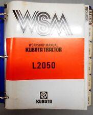 Kubota L2050 DT Tractor Workshop Repair Shop Service Manual 07909-60350-2 11/87