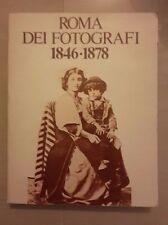 ROMA DEI FOTOGRAFI AL TEMPO DI PIO IX 1846 - 1878 1979