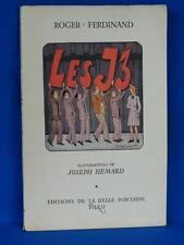 """ROGER-FERDINAND / LES """"J3"""" ou LA NOUVELLE ECOLE / ILLUTRATIONS DE JOSEPH HEMARD"""