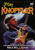 New DVD  - Learn To Play the Mark Knopfler Way