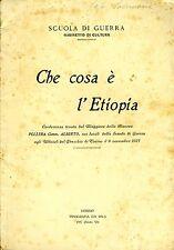 Che Cosa è L'Etiopia. . 1927. I ED..