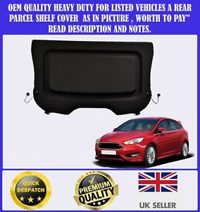 FOR FORD FOCUS MK3 2011-2018 REAR PARCEL SHELF TRAY LOAD COVER PANEL LUGGAGE