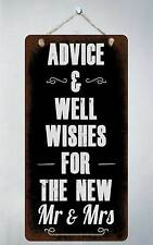 """125HS Advice And Well Wishes For New Mr Mrs 5""""x10"""" Aluminum Hanging Novelty Sign"""