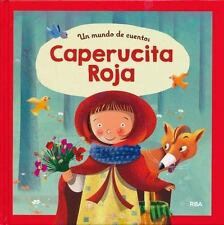 Un mundo de cuentos: Caperucita roja (Spanish Edition)-ExLibrary