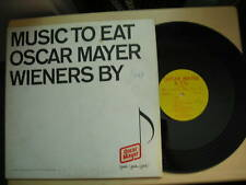 MUSIC TO EAT OSCAR MAYER WIENERS BY LP 33rpm
