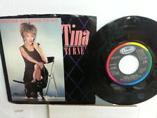 """TINA TURNER 45 RPM """"Better Be Good to Me"""" & """"When I Was Young"""" w/ pic sl VG+"""