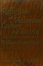 Reflections on Philippine Culture and Society: Festschrift in Honor of William H