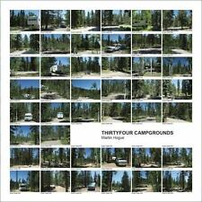 THIRTYFOUR CAMPGROUNDS - HOGUE, MARTIN - NEW HARDCOVER BOOK