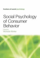 Social Psychology of Consumer Behavior (2015, Paperback)