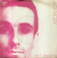 """7"""" Nick Nicely/Act Dreams (D)"""