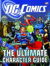DC COMICS: THE ULTIMATE CHARACTER GUIDE HARDCOVER Encyclopedia HC