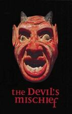 The Devil's Mischief : In Which His Own Story Is Told in Words and Pictures by