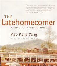 The Latehomecomer : A Hmong Family Memoir by Kao Kalia Yang (2011, CD,...