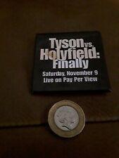 VINTAGE NOVEMBER 1996 BOXERS HOLYFIELD v TYSON FINALLY BOXING PIN PINBACK BADGE