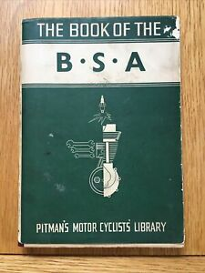Pitman's Book Of The B.S.A Motor Cyclists Library 1945 - 1957