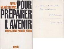 C1 Pierre MENDES FRANCE Preparer l Avenir 1972 DEDICACE Envoi Autographe SIGNED