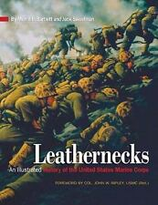 Leathernecks: An Illustrated History of the United States Marine Corps, Military