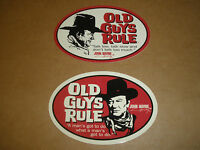 "(2) OLD GUYS RULE JOHN WAYNE "" TALK LOW & GOT TO DO "" TRUE GRIT WESTERN STICKERS"