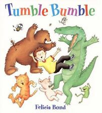 Tumble Bumble Board Book (laura Geringer Books): By Felicia Bond