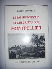 Hérault: Essai historique et descriptif sur Montpellier, reprint de 1836, 1987