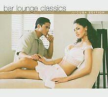 Bar Lounge Classics - Cuba Edition de Various | CD | état acceptable