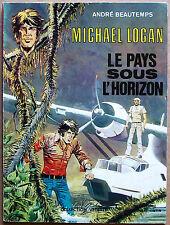 EO Dargaud 1976 > série MICHAEL LOGAN : LE PAYS SOUS L'HORIZON (André Beautemps)