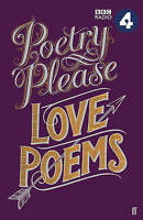 Poetry Please: Love Poems, Poets, Various, New
