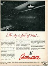 1943 Interstate Aircraft & Engineering Corp Print Ad The Sky Is Full Of Stars