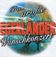 Das Große Egerländer Wunschkonzert - CD NEU 9002723980110