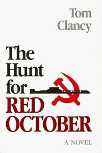 The Hunt for Red October by Tom Clancy (Hardcover,No Dust Jacket)