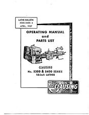"Clausing 5300 5400 Series 12"" Lathe Instructions and Repair Parts Manual"