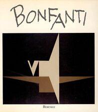 BONFANTI Arturo, Arturo Bonfanti. Eine retrospektive. Une retrospective