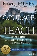 The Courage to Teach: Exploring the Inner Landscape of a Teacher's Life (Hardbac